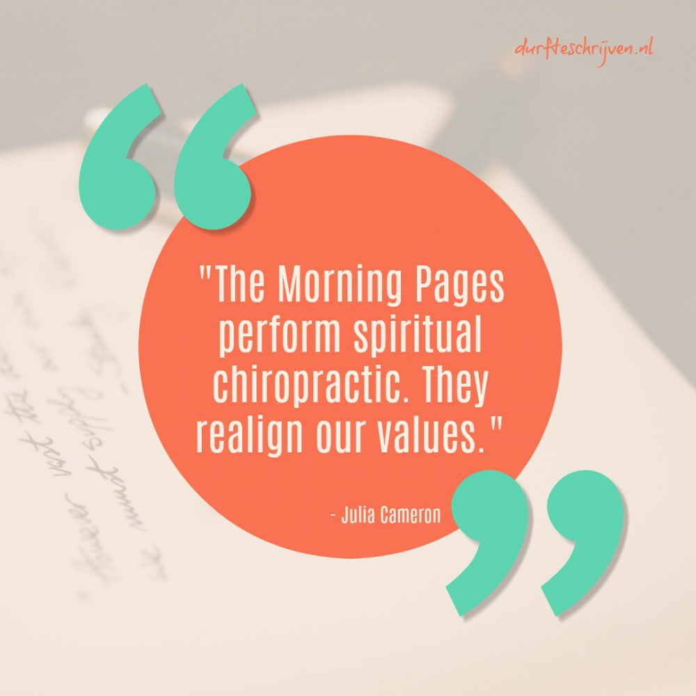 Morning Pages perform spiritual chiropractic